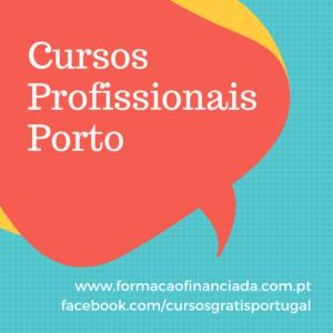 cursos profissionais Porto